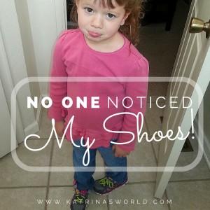 NoOneNoticedMyShoes