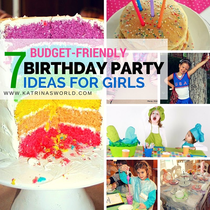 7 Budget Birthday Party Ideas For Girls